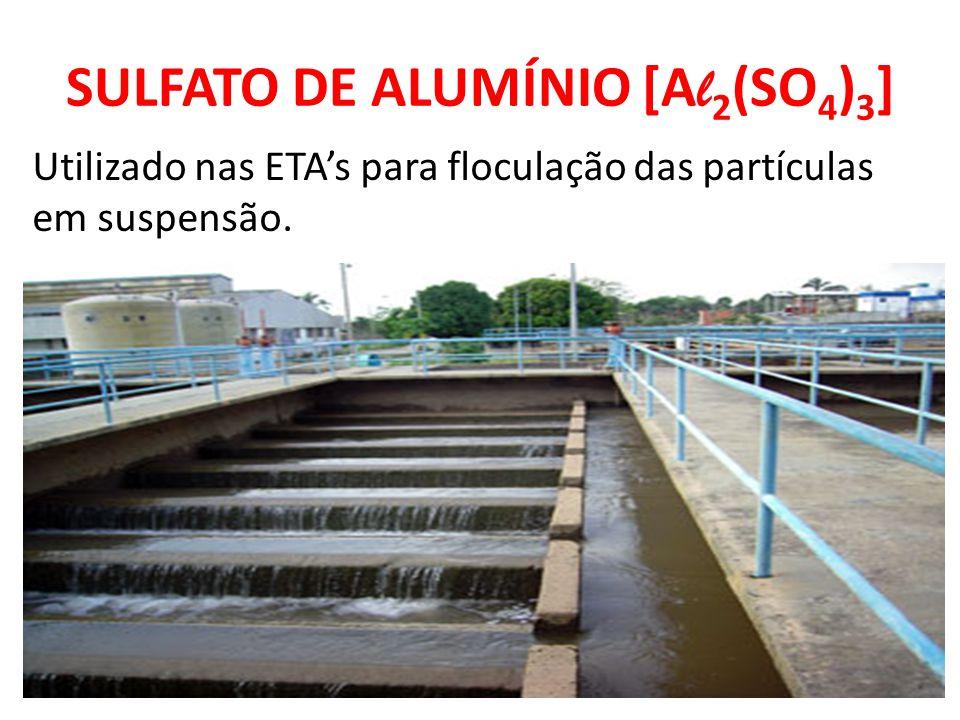 SULFATO DE ALUMÍNIO [Al2(SO4)3]